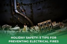 Tips to Prevent Electrical Fires During the Winter Season